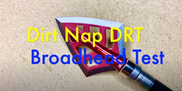 dirt nap drt broadheads review header image